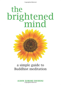 The Brighten Mind Book by Ajahn Sumano